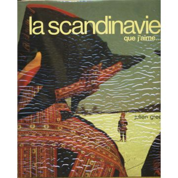 La Scandinavie que j'aime