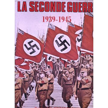 La seconde guerre 1939-1945