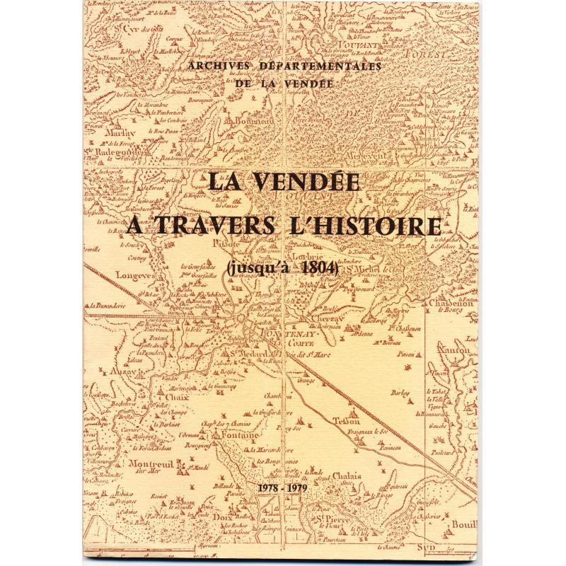 La vendée à travers l'histoire jusqu'en 1804