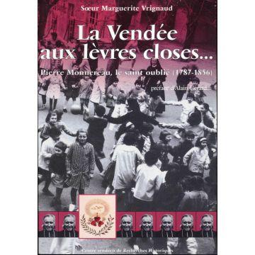 La Vendée aux lèvres closes