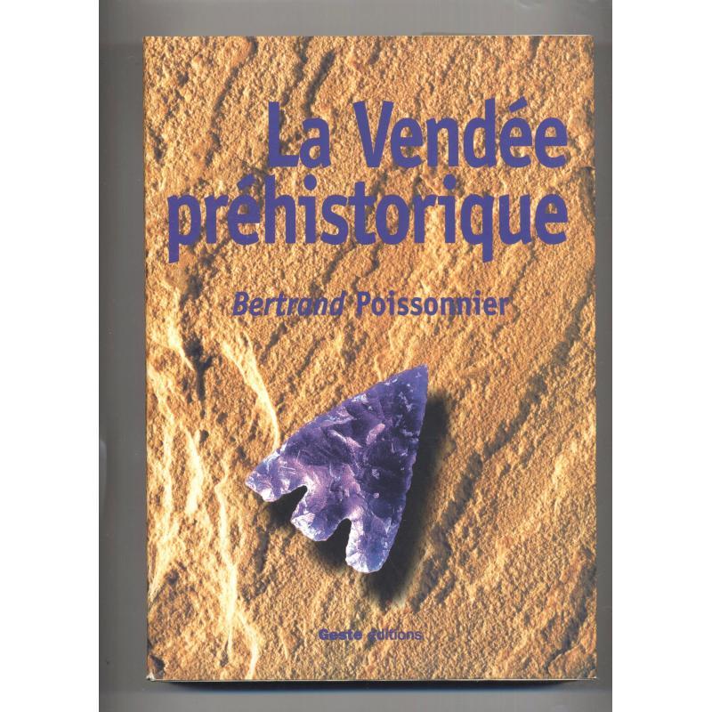 La Vendee prehistorique