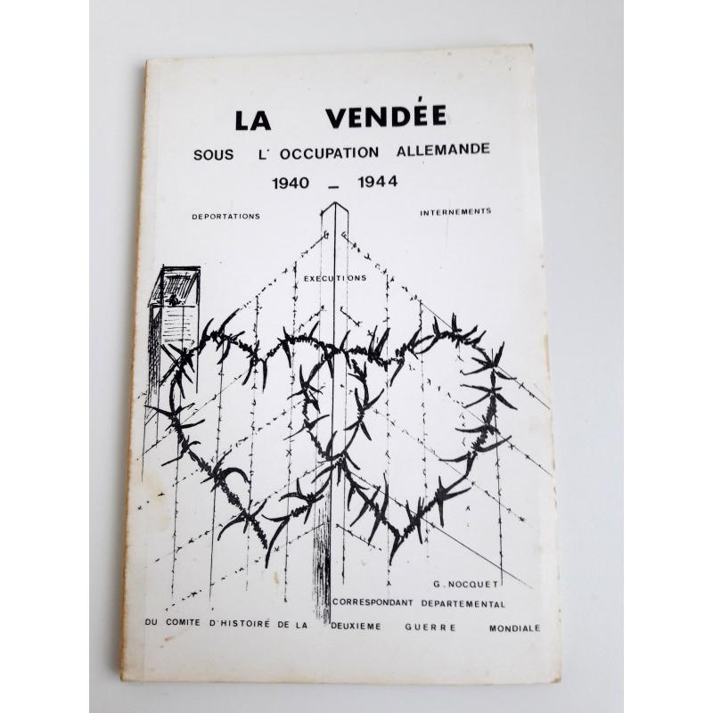 La vendee sous l'occupation allemande 1940-1944