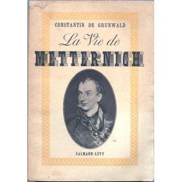 La vie de Metternich