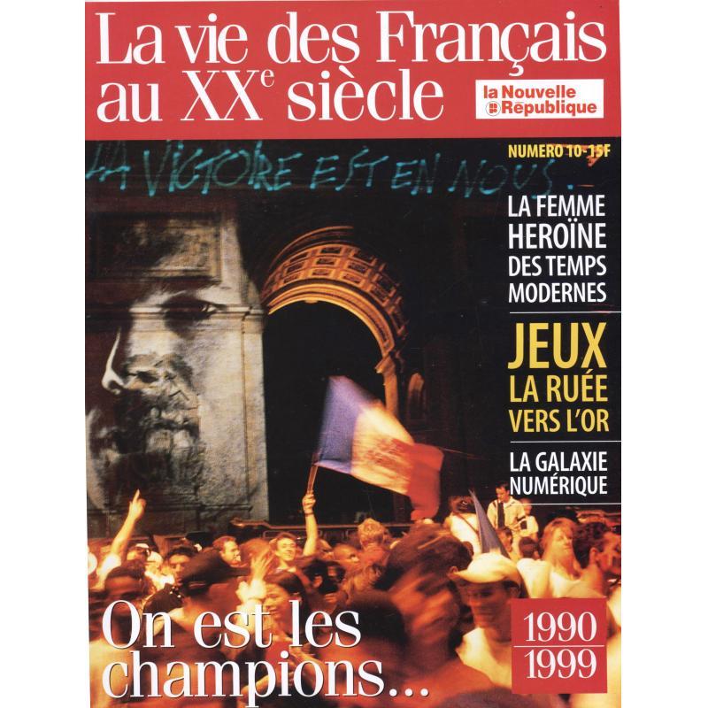 La vie des français au XXè siècle coffret complet de ses 10 livrets 1909-1999