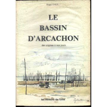 Le bassin d'Arcachon des origines à nos jours