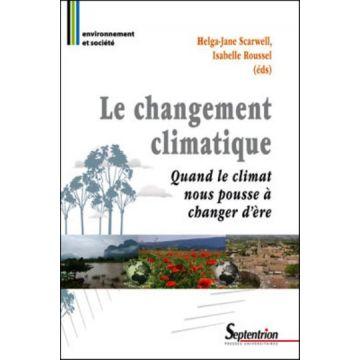 Le changement climatique quand le climat nous pousse à changer d'ère