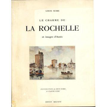 Le charme de La Rochelle et images d'Aunis
