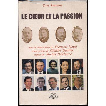 Le coeur et la passion. Chronique du Parti Socialiste en Loire-Inférieure