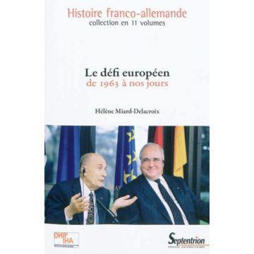 Le défi européen de 1963 à nos jours