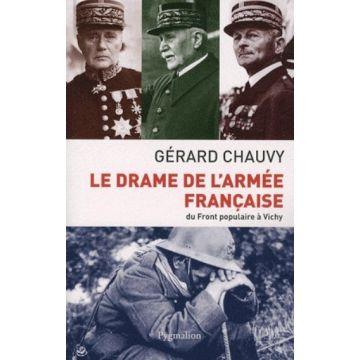 Le drame de l'armée française du Front populaire à Vichy