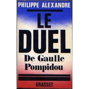 Le duel De Gaulle Pompidou