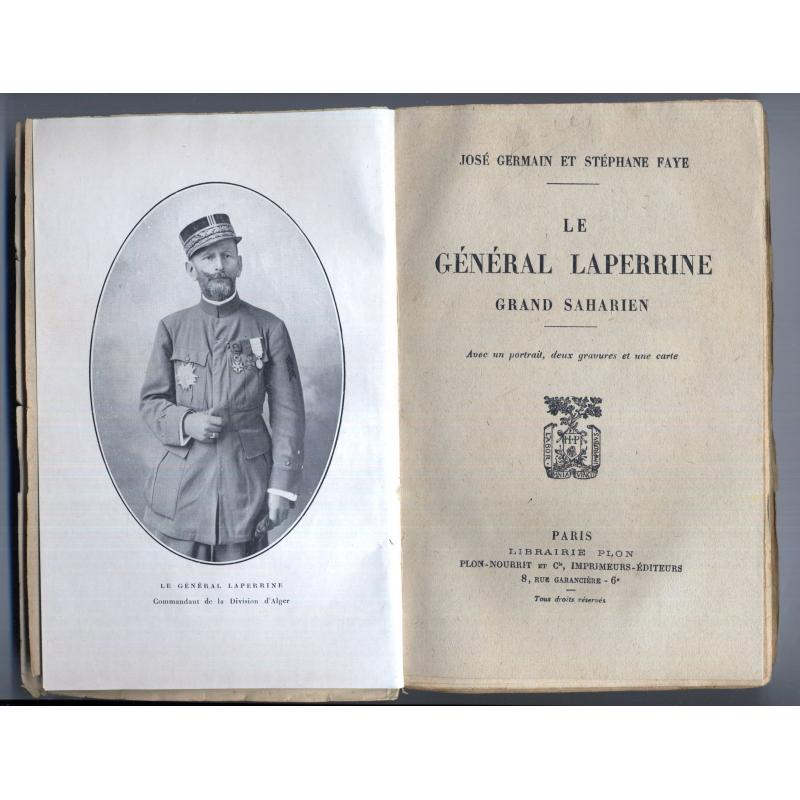Le général Laperrine grand saharien