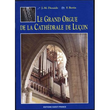 Le grand orgue de la cathédrale de Luçon