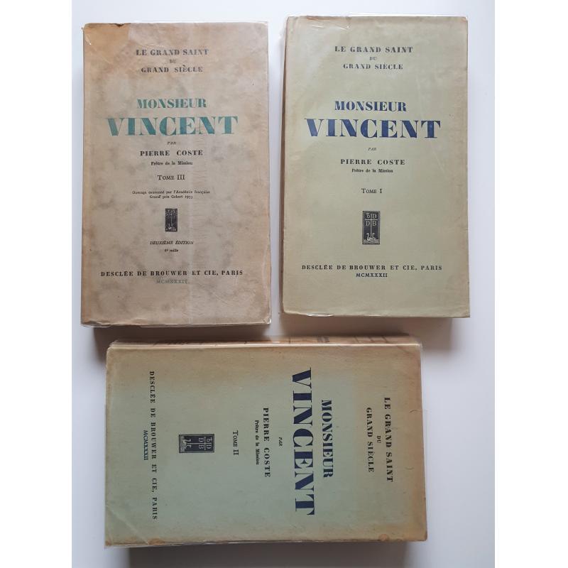 Le grand saint du grand siècle Monsieur Vincent. 3 tomes