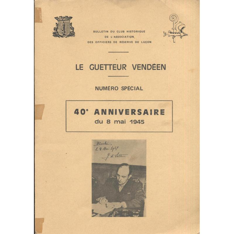 Le guetteur vendeen 40e anniversaire du 8 mai 1945
