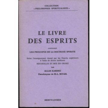 Le livre des esprits contenant les principes de la doctrine spirite...