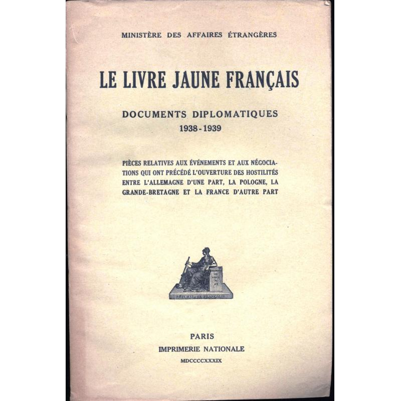 Le livre jaune français documents diplomatiques 1938-1939