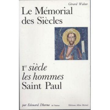 Le mémorial des siècles. 1er siècle Saint - Paul