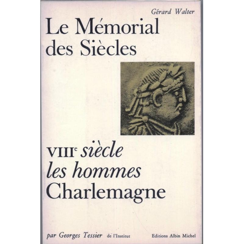 Le memorial des siecles Charlemagne