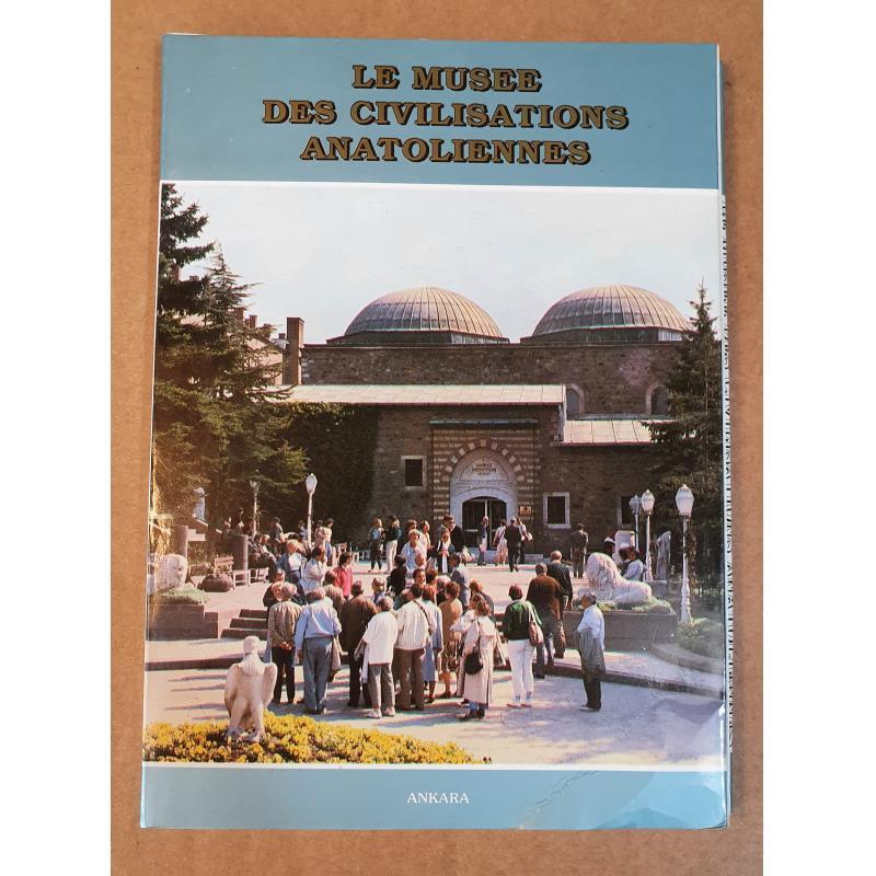 Le Musée des civilisations Anatoliennes (Ankara)