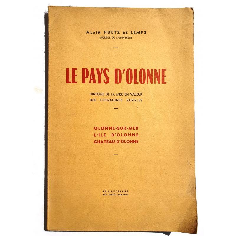 Le Pays d'Olonne, histoire de la mise en valeur des communes rurales, Olonne sur Mer, l'Ile d'Olonne, Château d'Olonne