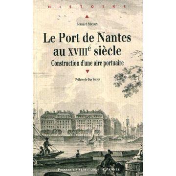 Le port de Nantes au XVIIIe siecle