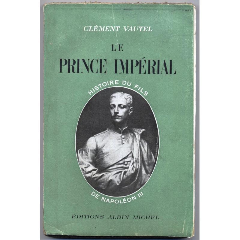 Le Prince impérial Histoire du fils de Napoléon III