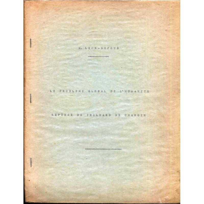 Le problème global de l'humanité Réponse de Teilhard de Chardin (conférence OR)