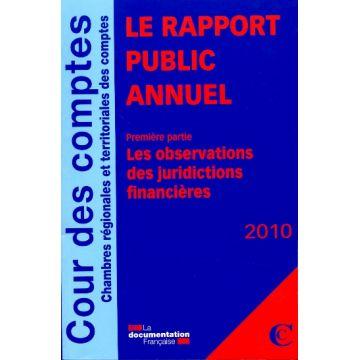 Le rapport public annuel 2010 de la Cour des comptes (lot de 3 volumes)