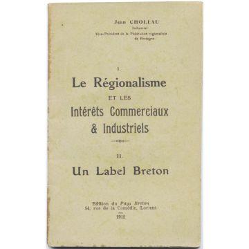 Le régionalisme et les intérêts commerciaux & industriels