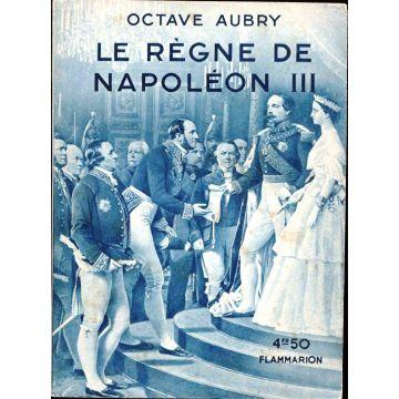 Le Règne de Napoléon III