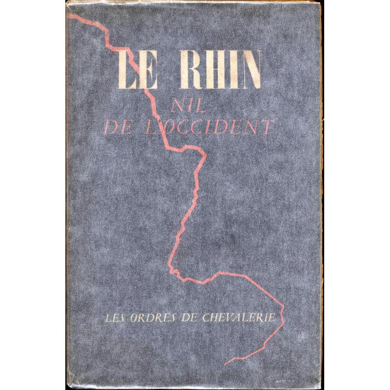 Le Rhin Nil de l'occident