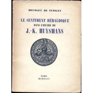 Le sentiment héraldique dans l'oeuvre de J-K. Huysmans