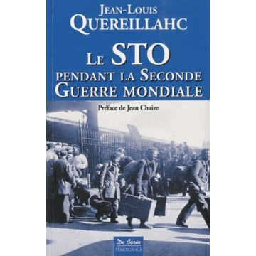 Le STO pendant la Seconde guerre mondiale DISPONIBLE