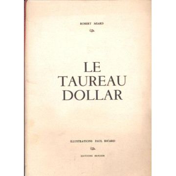 Le Taureau Dollar