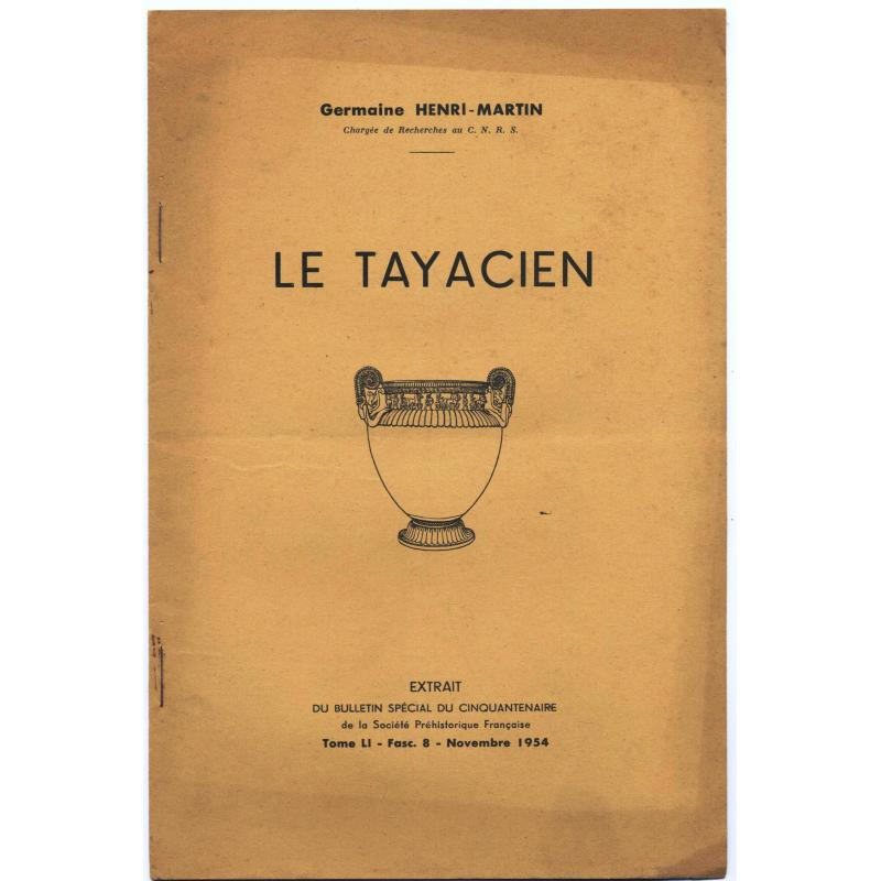 Le Tayacien extrait Tome LI. fasc. 8 novembre 1954