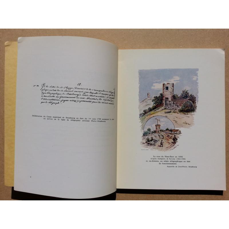 Le télégraphe aérien en Alsace de la Révolution au Second Empire
