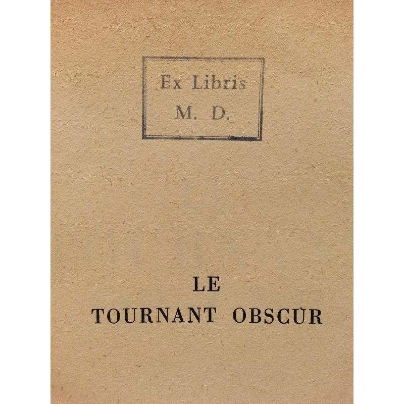 Le tournant obscur (ex-libris de Michel Debré)