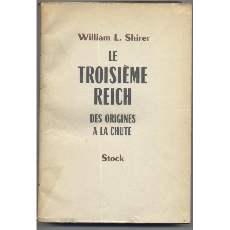 Le troisième Reich des origines à la chute - Tome 1
