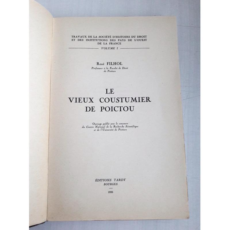 Le vieux coustumier de Poictou Vol. 1 des travaux de la sté d'histoire du droit