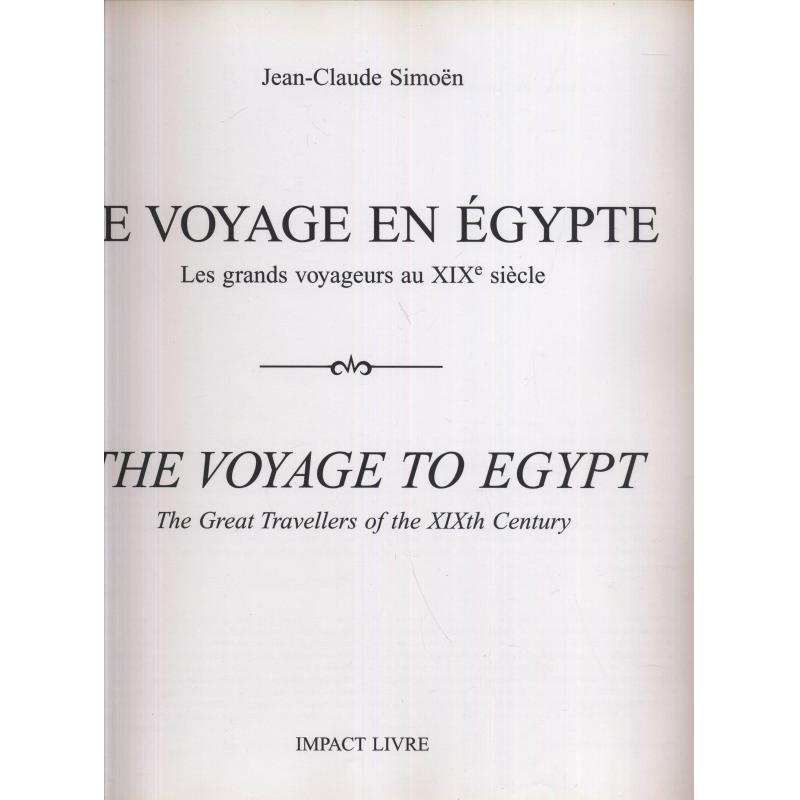 Le Voyage en Egypte The voyage to Egypt bilingue français-anglais