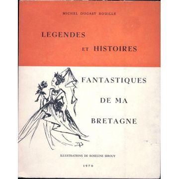 Légendes et histoires fantastiques de ma Bretagne