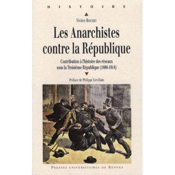 Les anarchistes contre la République
