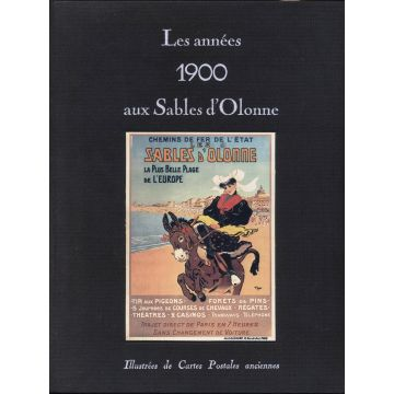 Les années 1900 aux Sables d'Olonne