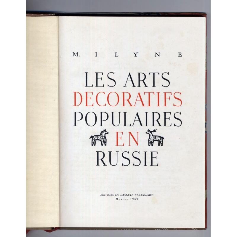 Les arts décoratifs populaires en Russie - en français