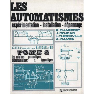 Les automatismes experimentation - installation - depannage tome 2