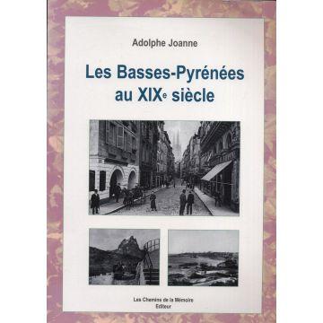 Les Basses-Pyrénées au XIXè siècle