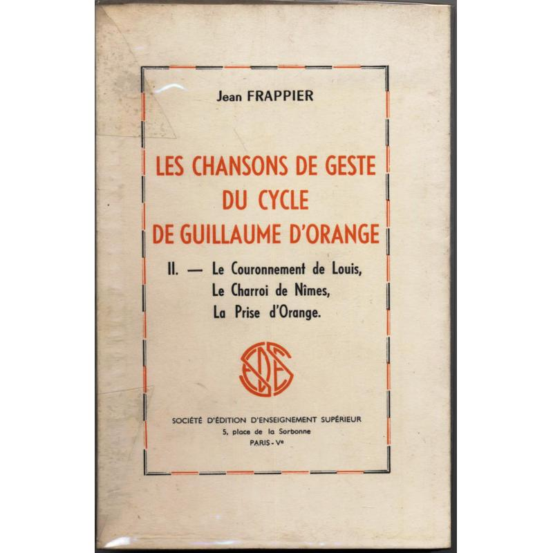 Les chansons de geste du cycle de Guillaume d'Orange tome 2