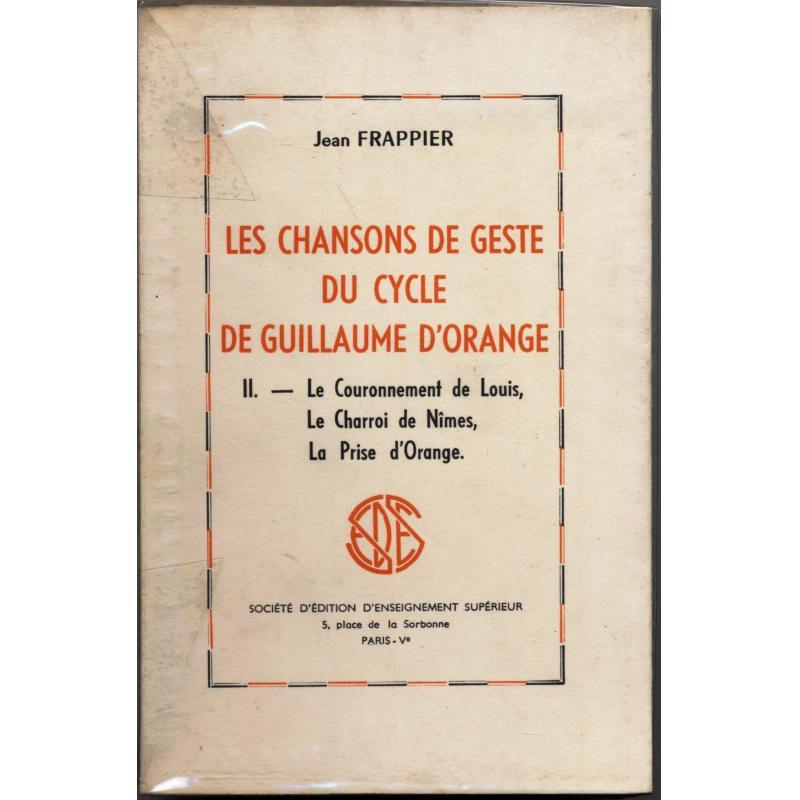 Les chansons de geste du cycle de Guillaume d'Orange tome 2