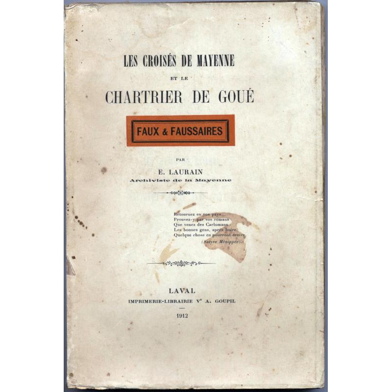 Les croisés de Mayenne et le chartrier de Goué + Réponse  1912